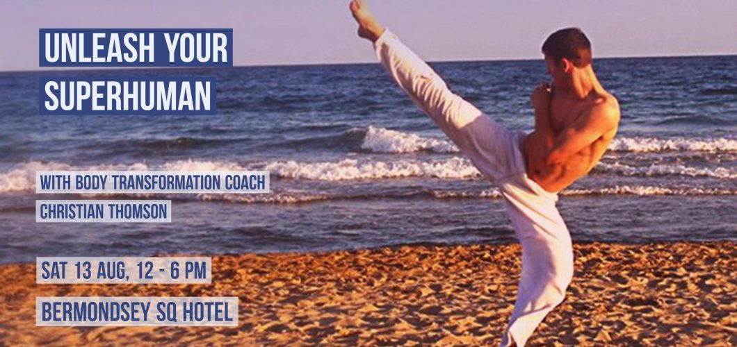 Unleash Your Superhuman with Body Transformation Coach with Christian Thomson